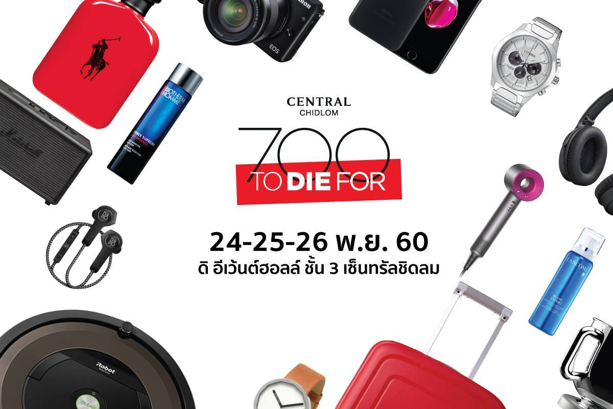 Central Chidlom 700 To Die For